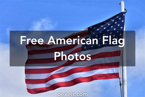 American Search Free Free Stock Photos Of American Flag 183 Pexels