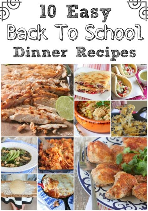 easy dinner recipes for 10 10 easy back to school dinner recipes picky palate