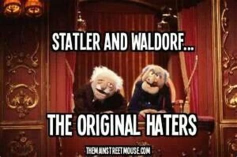 Statler And Waldorf Meme - muppets statler and waldorf quotes quotesgram