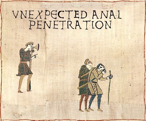 Medieval Tapestry Meme - unexpected anal penetration medieval macros bayeux