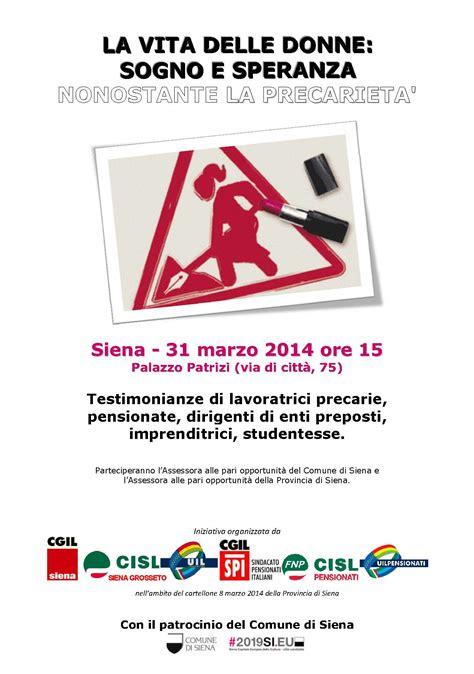ufficio per l impiego siena 31 marzo l iniziativa dei sindacati su donne e precariet 224