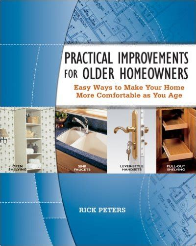 ways to make homes and towns more age friendly practical improvements for older homeowners easy ways to