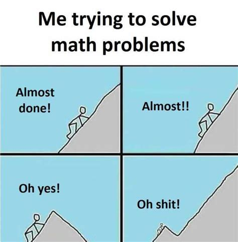 Meme Math Problem - dopl3r com memes me trying to solve math problems