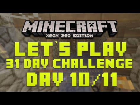 minecraft xbox 360 challenges minecraft xbox 360 31 day let s play challenge mine