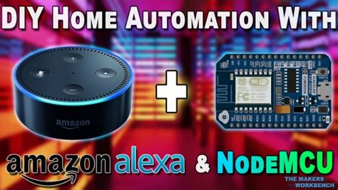 how to diy home automation with nodemcu and