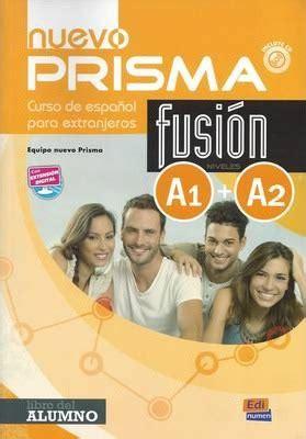 prisma fusion a1 8498480558 nuevo prisma fusion a1 a2 nuevo prisma team 9788498485202