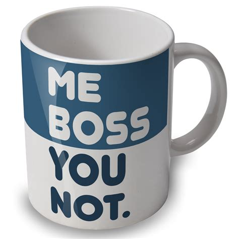funny mug me boss you not funny mug cup great gift or present