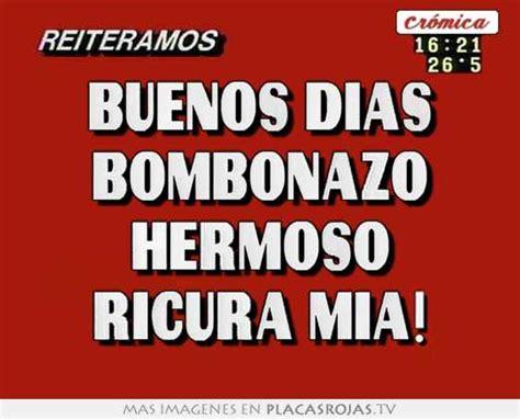 Imagenes Buenos Dias Hermoso | buenos dias bombonazo hermoso ricura mia placas rojas tv
