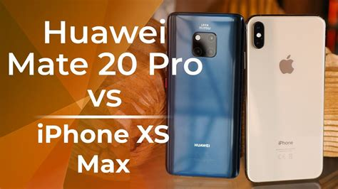 huawei mate  pro  apple iphone xs max