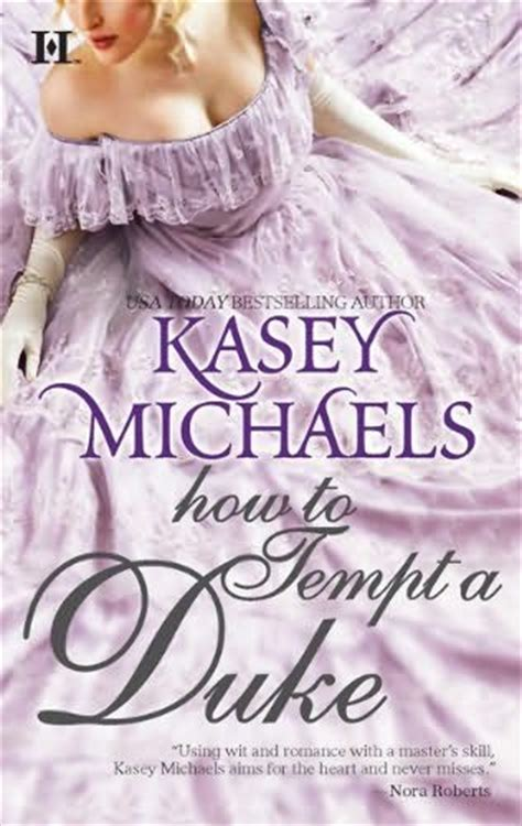 to tempt a scoundrel of a duke books how to tempt a duke daughtry family book 1 by kasey