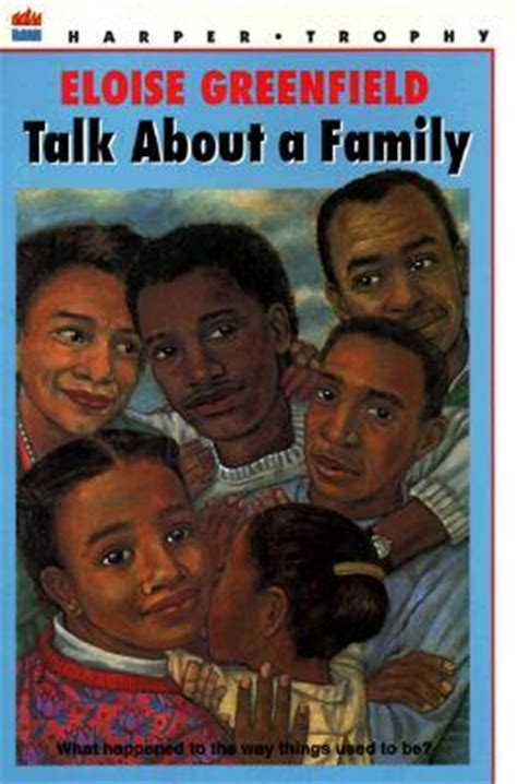 talk the edition books talk about a family by eloise greenfield reviews
