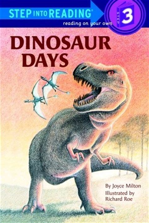 the days of my books dinosaur days by joyce milton reviews discussion