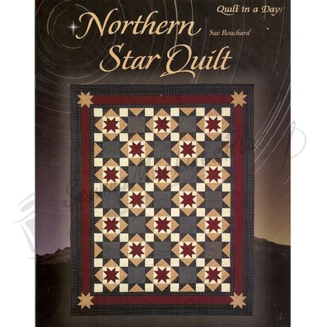 Sue Bouchard Quilt In A Day by Quilt In A Day Northern Quilt By Sue Bouchard