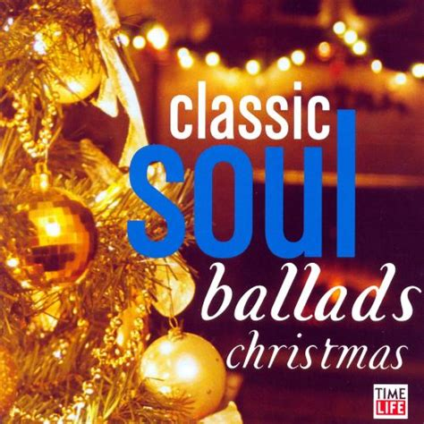 classic soul ballads christmas  artists songs reviews credits allmusic