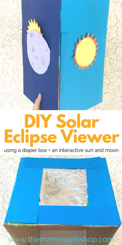 home made solar eclipse box diy solar eclipse viewer for the workshop