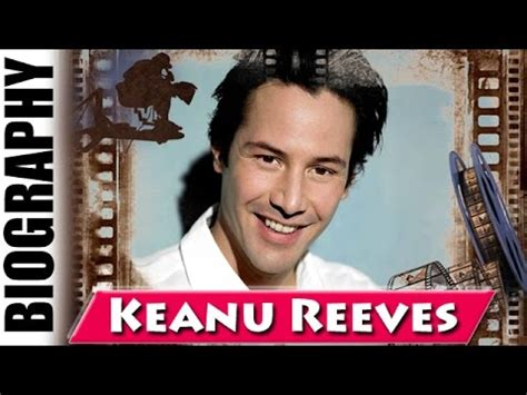 keanu reeves biography channel keanu reeves bio life and career filmography