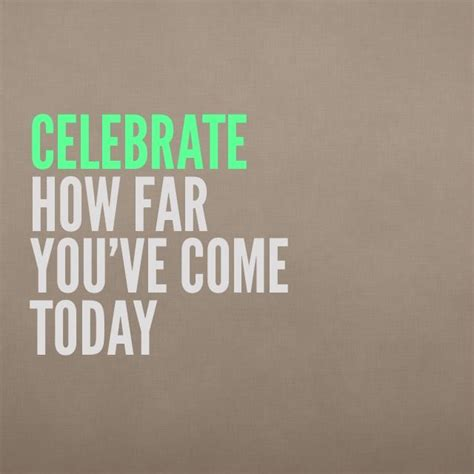 how came about celebrate others success quotes quotesgram
