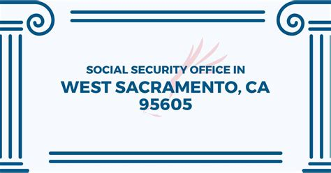 Social Security Office Business Hours by Social Security Office In West Sacramento California