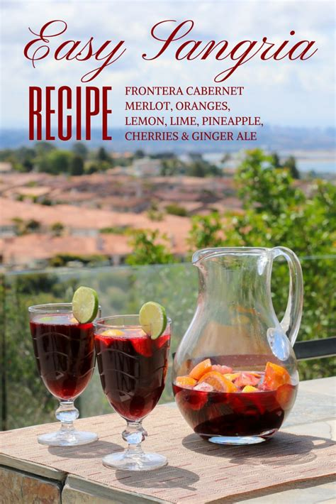 easy sangria recipe for outdoor entertaining sangria recipes sangria and red wine sangria