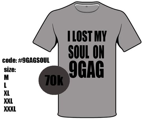 Oceanseven 9gag Lost Soul T Shirt i lost my soul on 9gag shirt for sale by anggaa on deviantart