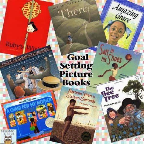 picture books to teach setting mentor monday picture books for teaching goal setting