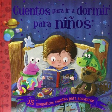 cuentos para nios de 8428543852 cuentos para ir a dormir para ni 241 os 15 magnifi comprar cuentos infantiles en todocoleccion