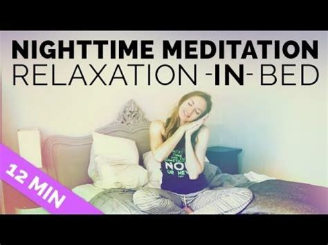 meditation before bed 17 best images about meditation relaxation on pinterest