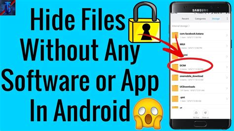 find my android without an app how to hide files without any third app or software in android mobile
