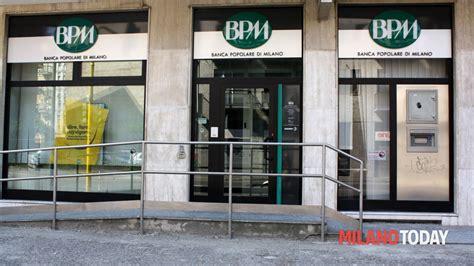 Banche Bpm by Rapinava Banche Ma Le Filiali Della Popolare Di