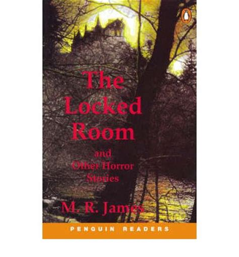 in a room and other scary stories reading quot the locked room quot and other horror stories m r 9780582418073