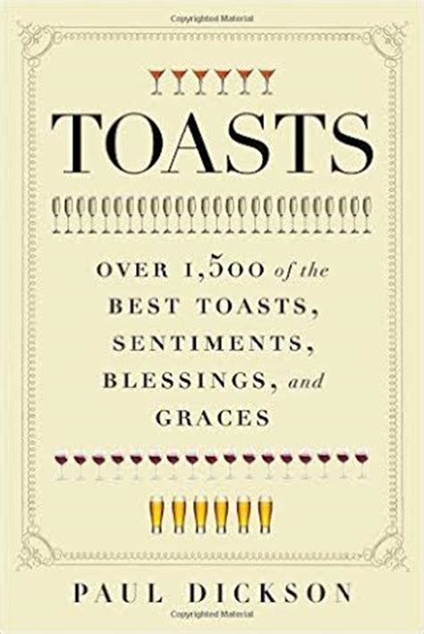 TOASTS: OVER 1500 OF THE BEST TOASTS, SENTIMENTS