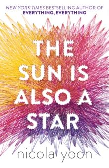 the sun is also 0552574244 the sun is also a star by yoon nicola 9780552574242 brownsbfs