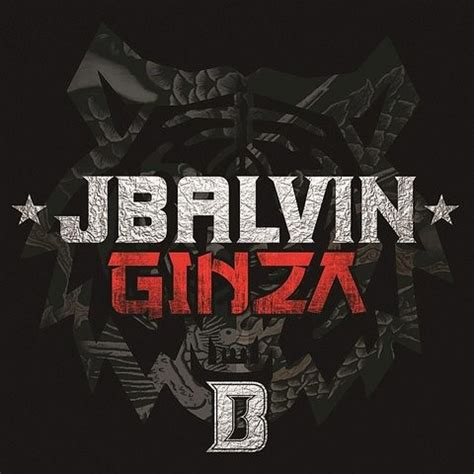 j balvin songs download ginza mp3 song download ginza ginza song by j balvin on