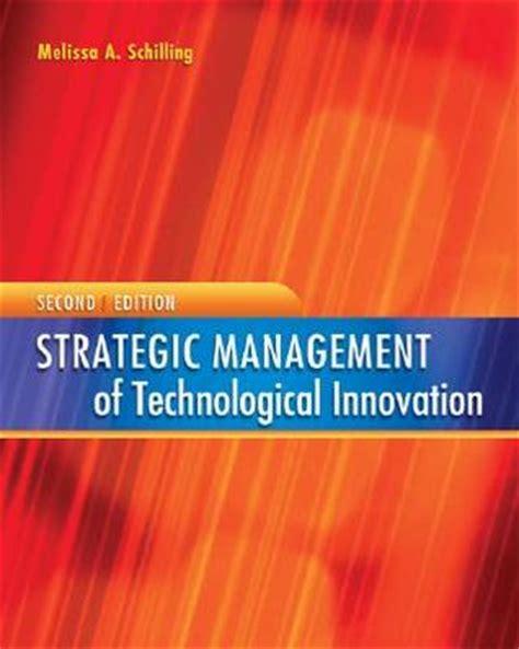 technological innovation books strategic management of technological innovation by