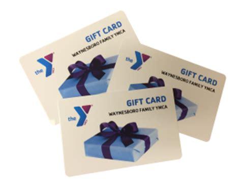 Ymca Gift Cards - gift cards waynesboro family ymca waynesboro family ymca