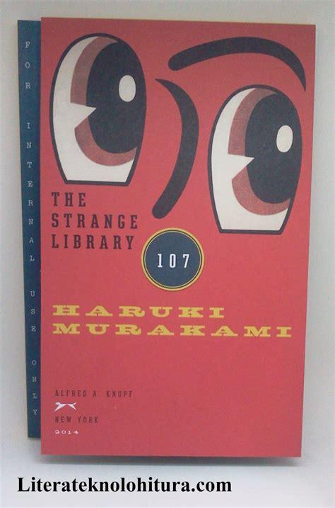 The Strange Library Ushardback book review the strange library by haruki murakami