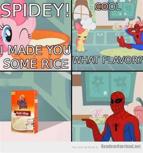 Spiderman Rice Meme - even little ponies mock spider man random overload