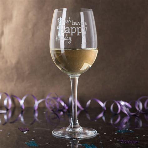 wine glass birthday personalised wine glass a birthday