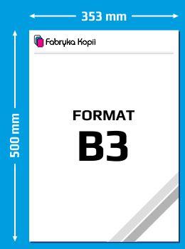 format askep b1 b6 format b3 wymiary fabryka kopii warszawa