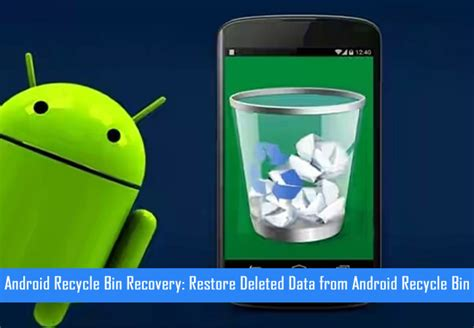 android trash bin android recycle bin recovery restore deleted data from android recycle bin
