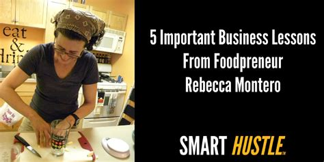5 Important Lessons To Think About by 5 Important Lessons We Can All Learn From Foodpreneur