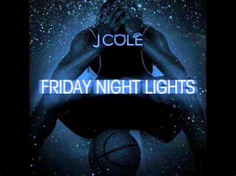 j cole friday lights j cole 11 2face friday lights