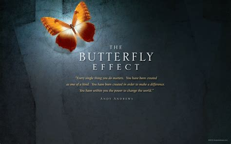 The Butterfly Effect Quotes