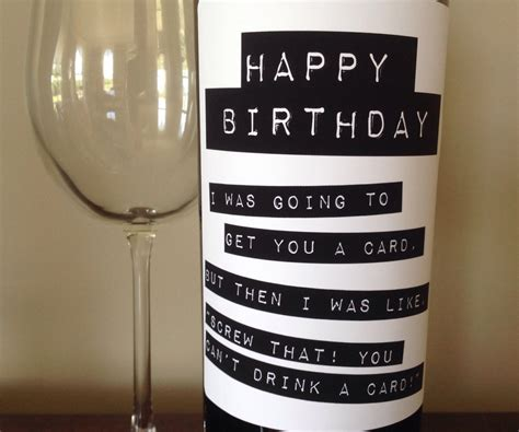 birthday drink wine can t drink a card wine bottle label happy birthday