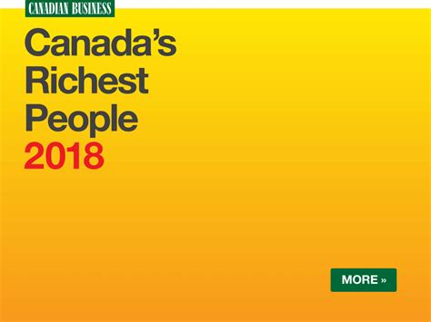 Is It Worth Getting An Mba In Canada by Canada S Richest 2018 The Top 25 Richest Canadians