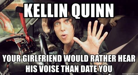 Kellin Quinn Meme - kellin quinn your girlfriend would rather hear his voise