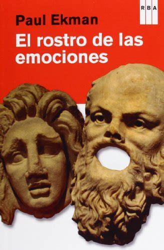 libro oraciones que revelan el el rostro de las emociones signos que revelan significado m 225 s all 225 de las palabras p 250 blico libros