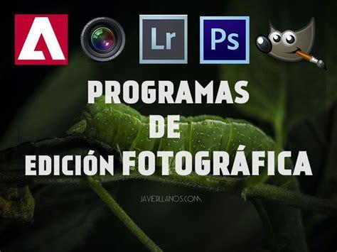 programas para corregir fotos 5 programas para editar fotos recomendados 365enfoques