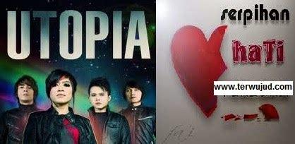 download mp3 utopia serpihan hati utopia serpihan hati terwujud com sumber informasi