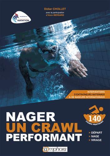 Nager Un Crawl Performant Apprentissage Et Didier